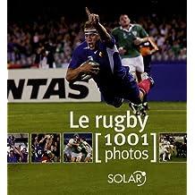 Le rugby : 1001 Photos
