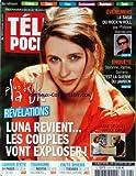 TELE POCHE [No 2319] du 19/07/2010 - LA SAGA DU ROCK'N ROLL PAR PHILIPPE MANOEUVRE - BAYONNE - PARME - SERRANO / C'EST LA GUERRE DU JAMBON - PLUS BELLE LA VIE / REVELATIONS - LUNA REVIENT - ANNE DECIS ET VIRGILE BAYLE