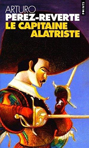 Les Aventures Du Capitaine Alatriste Tome 1 Le Capitaine Alatriste [Pdf/ePub] eBook