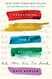 Produkt-Bild: Everything Happens For A Reason And Other Lies I've Loved
