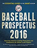 Baseball Prospectus 2016: The Essential Guide to the 2016 Season