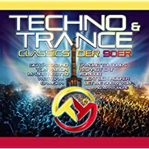 Techno & Trance Classics Der 90'Er
