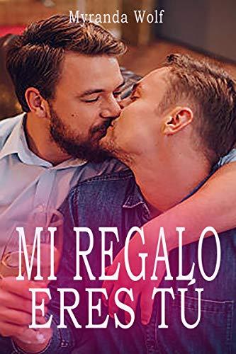 Mi regalo eres tú: Erotica Gay en español