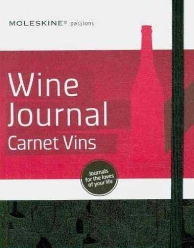 MOLESKINE PASSIONS WINE JOURNAL/CARNET VINS [WITH 202 ADHESIVE LABELS] By Moleskine (Author) Hardcover on 05-Apr-2010