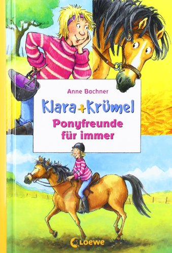 Loewe Verlag Ponyfreunde für immer: Sammelband