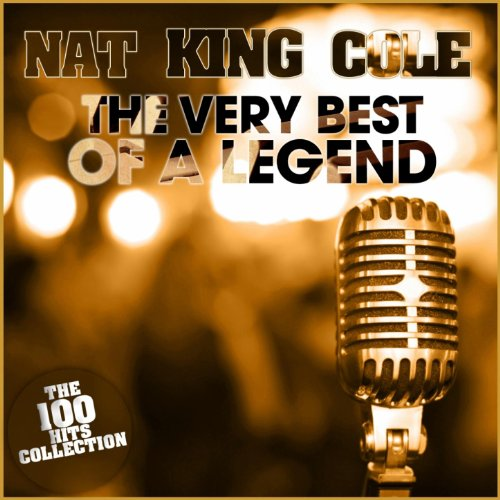 Nat King Cole : The Very Best ...