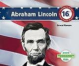 Abraham Lincoln (Biografias De Los Presidentes De Los Estados Unidos / United States President Biographies)