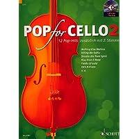 """Schott - Partiture per 12 canzoni pop con arrangiamento per violoncello (solista/duo), titolo: """"Pop for Cello vol.2…"""