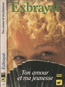 """Afficher """"Ton amour et ma jeunesse"""""""