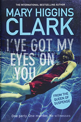 I've Got My Eyes on You por Mary Higgins Clark