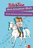 Bibi & Tina Mein großer Schulstart-Block mit Bibi und Tina: Erstes Rechnen, Konzentration, ab 5 Jahren (Lernen mit Bibi und Tina) - unbekannt