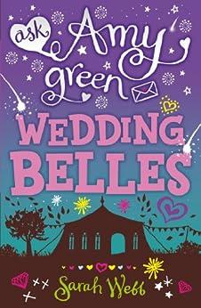 Ask Amy Green: Wedding Belles by [Webb, Sarah]