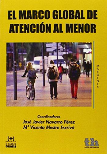 El Marco Global de Atención al Menor (Márgenes) por Javier Urra