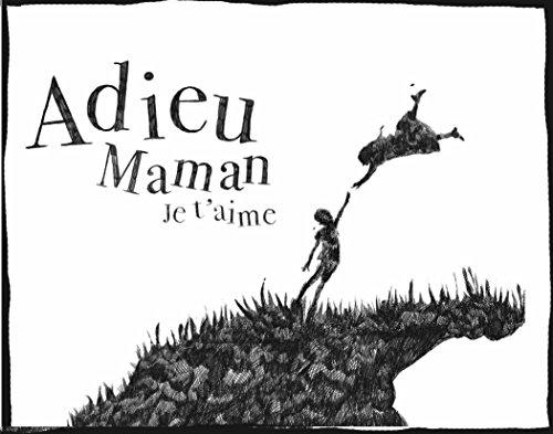 Couverture du livre Adieu Maman, Je t'aime: Comment faire son deuil ?