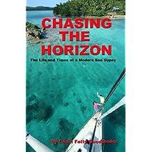 Chasing the Horizon (English Edition)