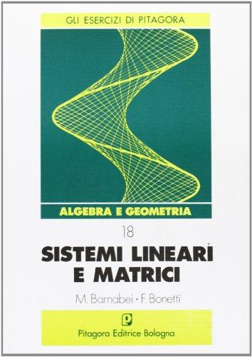 Sistemi lineari e matrici