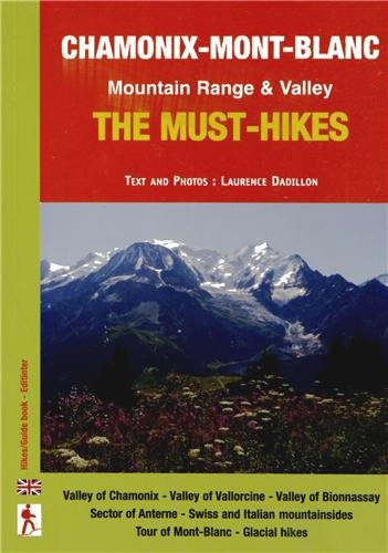 Chamonix-Mont-Blanc : The must-hikes Mountain Range & Valley par Laurence Dadillon