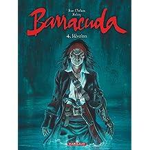 Barracuda - tome 4 - Révoltes (couv bleue)