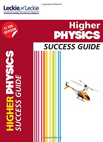 CfE Higher Physics Success Guide (Success Guide)