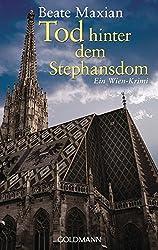 Tod hinter dem Stephansdom: Ein Fall für Sarah Pauli 3 - Ein Wien-Krimi (Die Sarah-Pauli-Reihe, Band 3)