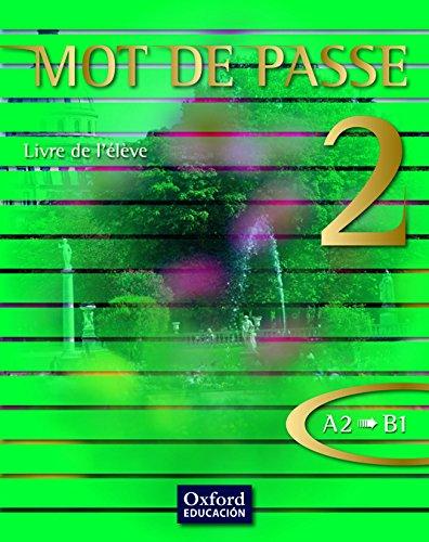 Mot de Passe 2. Livre de l'Élève - 9788467351781 por Artistas varios
