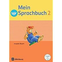 Mein Sprachbuch - Ausgabe Bayern: 2. Jahrgangsstufe - Schülerbuch
