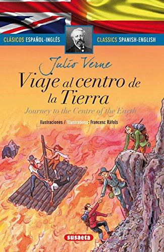 Viaje al centro de la tierra - español/inglés (Clásicos bilingües)