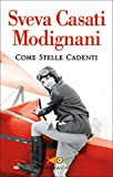Come stelle cadenti (Super bestseller)