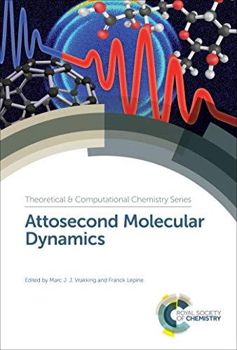 Attosecond Molecular Dynamics (ISSN Book 13) (English Edition ...