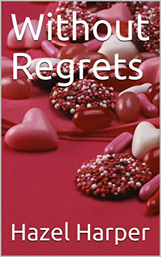 Without Regrets (English Edition)