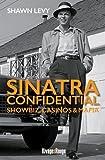 Sinatra Confidential - Showbiz, casinos & mafia