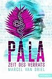 Pala - Zeit des Verrats
