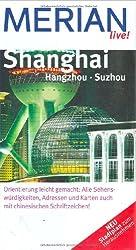 Shanghai Hangzhou Suzhou