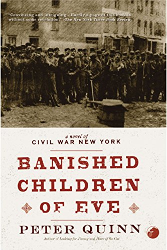 The banished children of eve a novel of civil war new york ebook the banished children of eve a novel of civil war new york by quinn fandeluxe Images