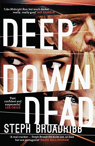 Deep Down Dead (Lori Anderson) by [Broadribb, Steph]