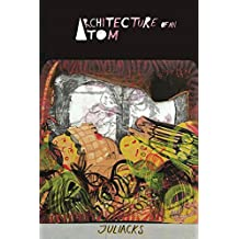 Architecture of an Atom
