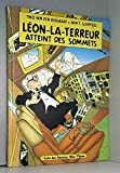 Léon-la-terreur atteint des sommets