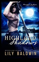 Highland Shadows (Beautiful Darkness Series) (Volume 1) by Lily Baldwin (2015-06-03)