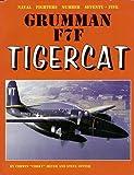 Grumman F7F Tigercat (Naval Fighters, Band 75)