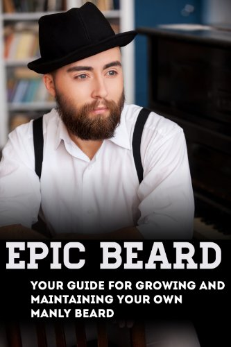 Epic-Beard-Your-Guide-for-Growing-and-Maintaining-Your-Own-Manly-Beard