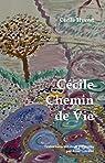 Cécile Chemin de Vie par Hyvert