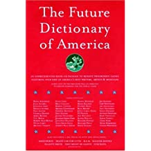 The Future Dictionary of America by Jonathan Safran Foer (2004-08-24)