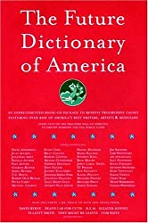 The Future Dictionary of America by Jonathan Safran Foer (2004-08-07)