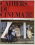Telecharger Livres Cahiers du cinema n 385 le sacrifice d andrei tarkovski max mon amour de nagisa oshima miroir de cannes (PDF,EPUB,MOBI) gratuits en Francaise