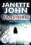 Todesteufel (Sammelband Kripo Bodensee 4 & 5) von Janette John