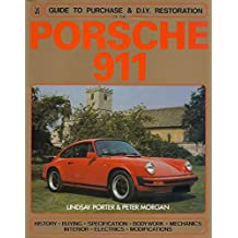 Porsche 911: Guide to Purchase and D.I.Y. Restoration (Foulis Motoring Book)