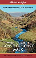 Wainwright's Coast to Coast Walk: From St Bees Head to Robin Hood's Bay (Wainwright Walkers Edition), Alfred Wainwright