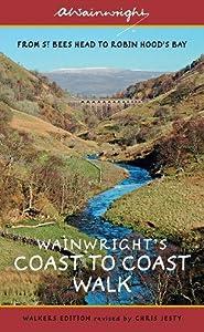 Wainwright's Coast to Coast Walk: From St Bees Head to Robin Hood's Bay (Wainwright Walkers Edition), Alfred Wainwright