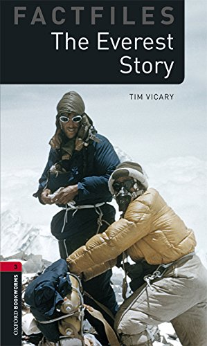 Oxford Bookworms Library Factfiles: Oxford Bookworms 3. The Everest Story MP3 Pack