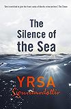 The Silence of the Sea: Thora Gudmundsdottir Book 6